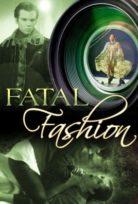 Ölümcül Moda – Fatal Fashion izle