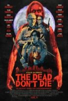 The Dead Don't Die (Ölüler Ölmez) 2019 izle Sinema Çekimi