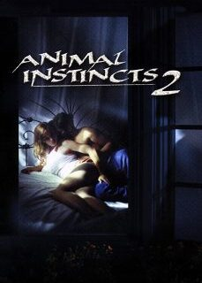 Animal Instincts 2 – 1994 Full Amerikan Erotik İzle
