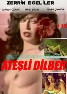 Ateşli Dilber (Zerrin Egeliler) +18 Yeşilçam Erotik Filmi İzle full izle