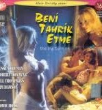 Beni Tahrik Etme Türkçe Dublaj Erotik Filmi İzle hd izle