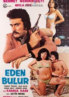 Eden Bulur 1976 Yeşilçam Erotik Filmi İzle reklamsız izle