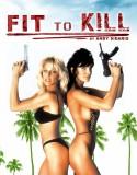 Fit To Kill izle +18 Yabancı Film hd izle