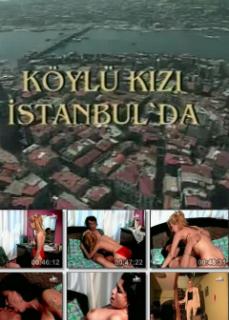 Köylü Kızı İstanbul'da Yerli Erotik Filmleri izle HD Kalite tek part izle