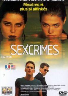 Vahşi Şeyler 1998 Amerikan Sex Ve Suç Filmi izle