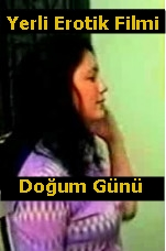 Erotik Film izle +18 Türk Erotizm Filmleri Seyret – Doğum Günü izle