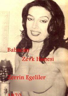 Babacan Zevk Hanesi 1970 (Orjinal Kayıt) Zerrin Egeliler Filmi İzle full izle